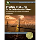 Practice Problems for the Civil Engineering PE Exam: A Companion to the Civil Engineering Reference Manual, 14th Ed