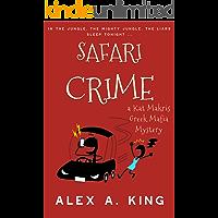 Safari Crime: A Kat Makris Greek Mafia Novel