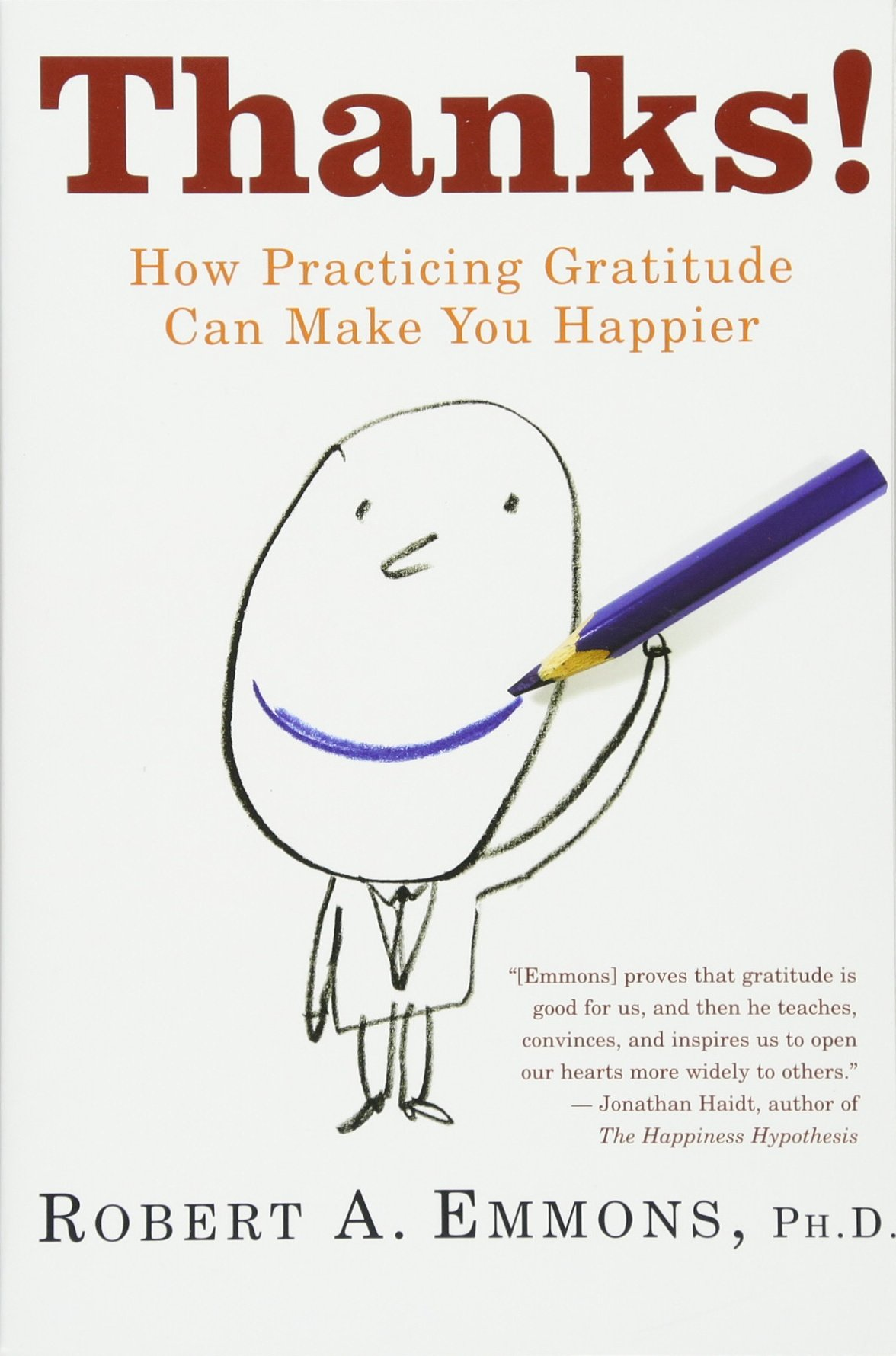 thanks how practicing gratitude can make you happier robert