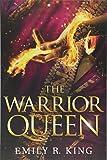 The Warrior Queen (The Hundredth Queen)