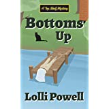Bottoms Up (A Top Shelf Mystery) (Top Shelf Mysteries Book 5)