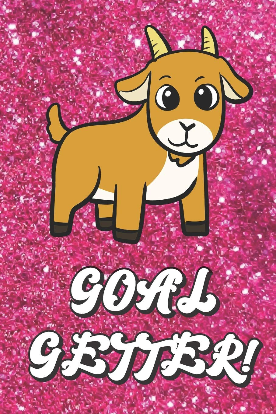 Goal Getter Cute Goat On Pink Glitter Stars Effect Background Lined Paper Note Book For Girls For Drawing Sketching Crayon Coloring Kids Teens And Adult Journal Books Publishing Janice H Mcklansky
