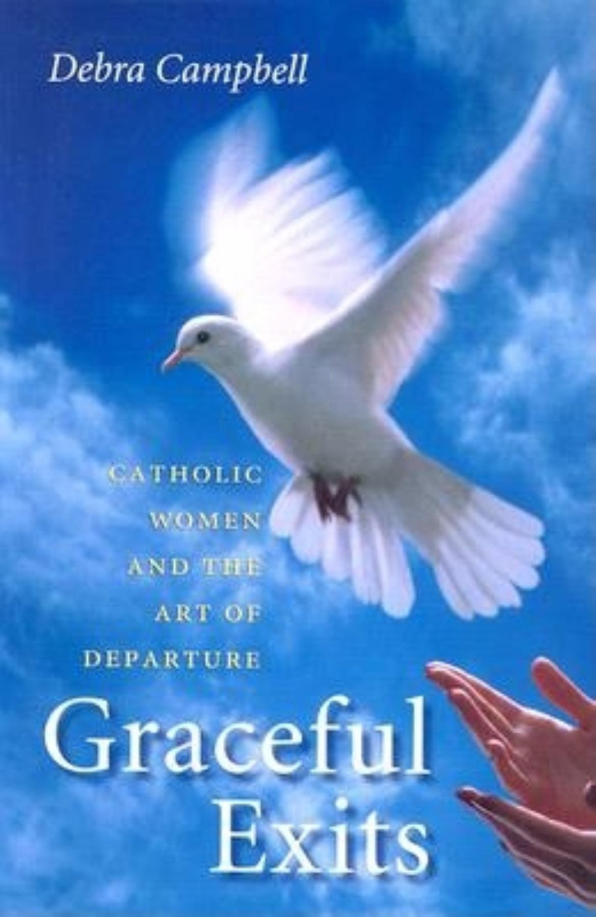 Read Online Graceful Exits: Catholic Women and the Art of Departure pdf epub