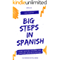 Big Steps in Spanish #2: A fast-moving course for starters and re-starters