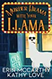 Murder Drama With Your Llama (Friendship Harbor Mysteries)