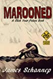 Marooned: Volume 5 (Click Your Poison)