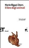 Il libro degli animali (Einaudi tascabili. Scrittori)