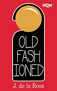 Old Fashioned (Inevitable) (HQÑ) (Spanish Edition)