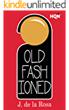 Old Fashioned (Inevitable) (HQÑ)
