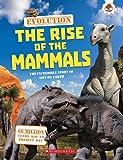 Evolution: The Rise of Mammals