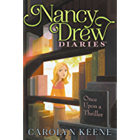 Once Upon a Thriller (Nancy Drew Diaries Book 4)