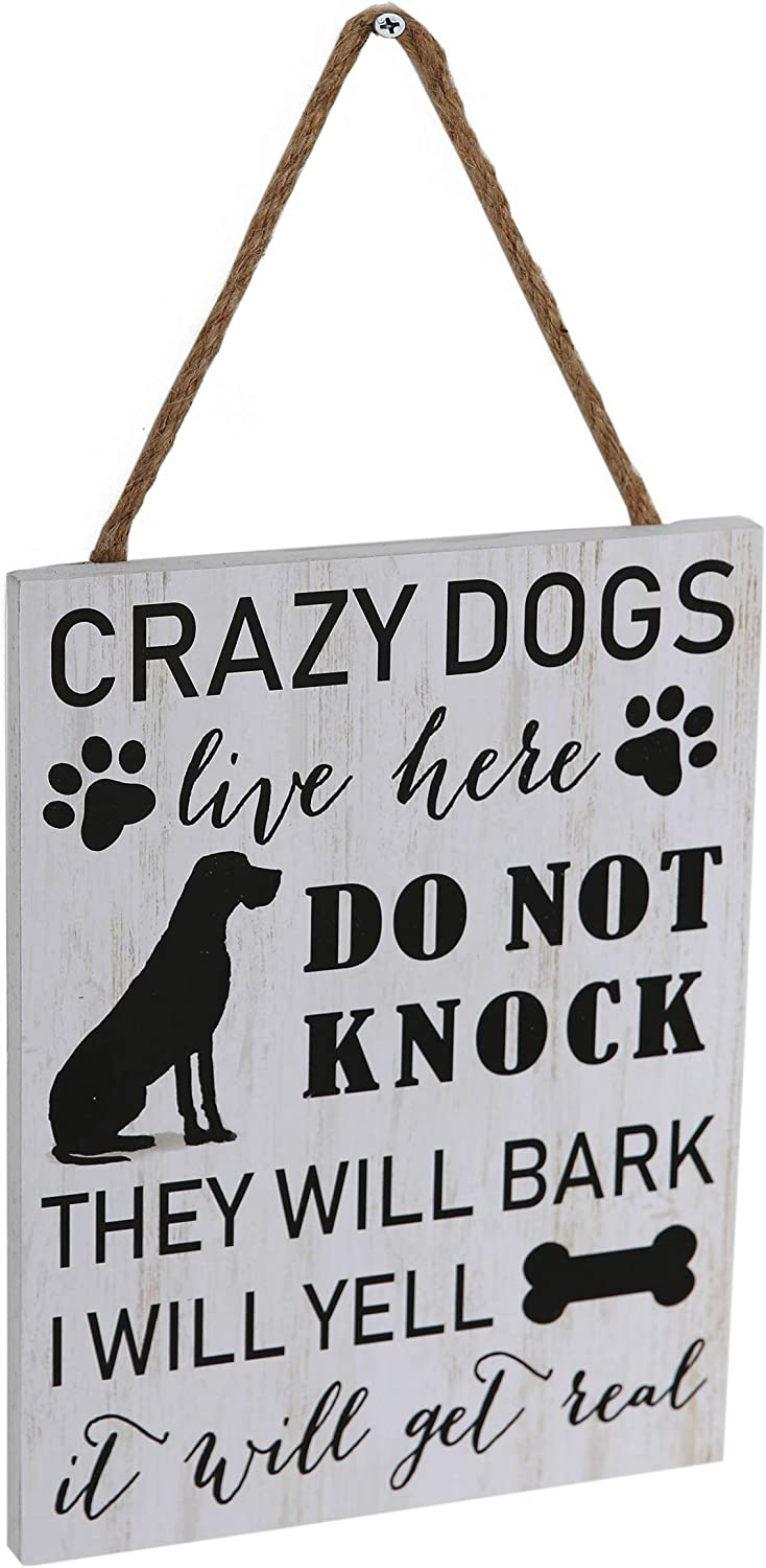SANY DAYO HOME Crazy Dogs Live Here Do Not Knock They Will Bark I Will Yell It Will Get Real 11 x 8 inches Funny Wood Plaque Dog Signs with Hanging Rope for Farmhouse Decor (White)