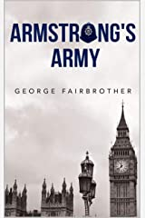 Armstrong's Army (The Armstrong and Burton series Book 2) Kindle Edition