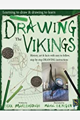 Drawing The Vikings (Learning to draw & drawing to learn) Kindle Edition