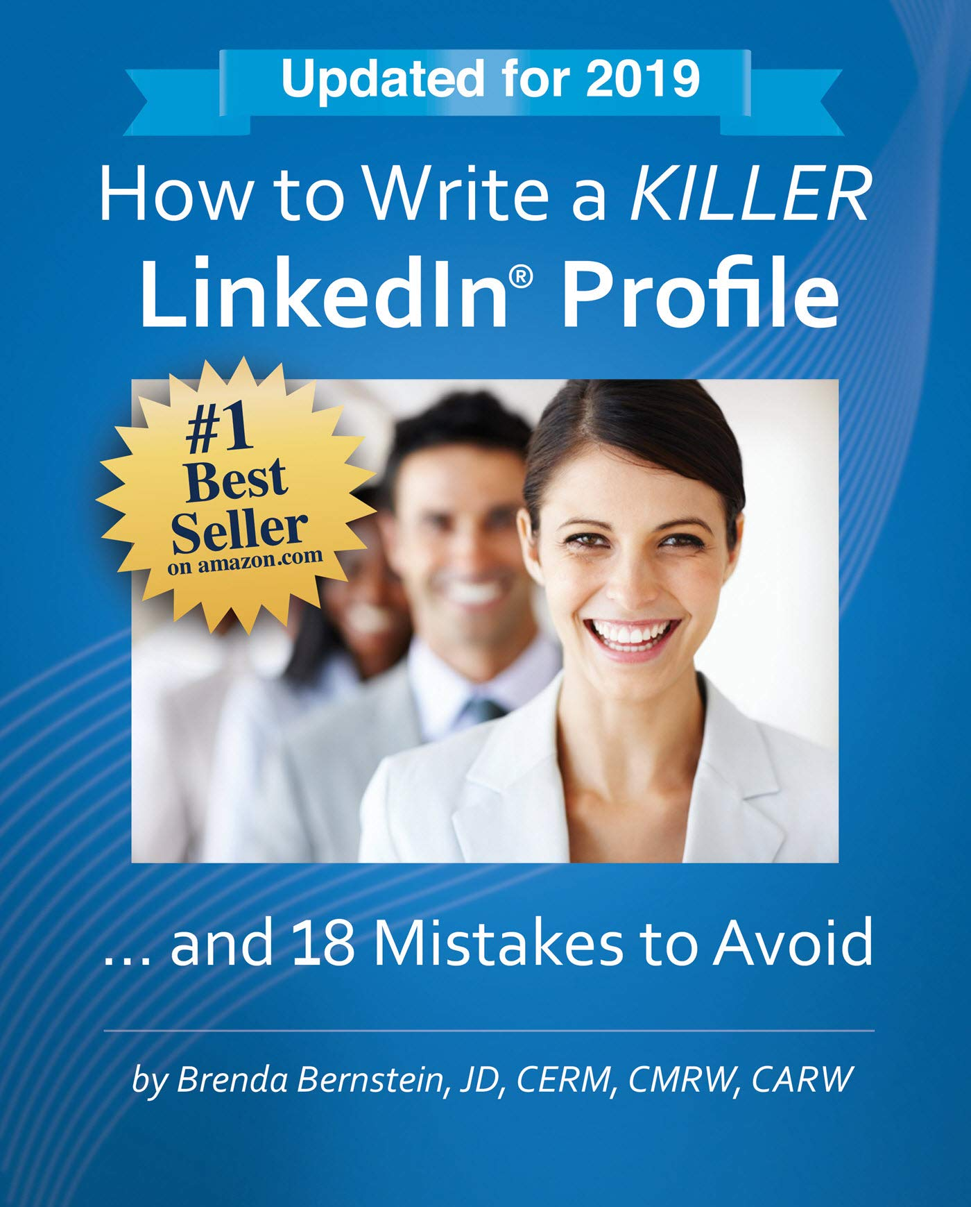 How To Write A KILLER LinkedIn Profile... And 18 Mistakes To Avoid  Updated For 2019  14th Edition   English Edition