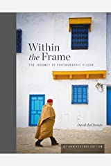 Within the Frame: 10th Anniversary Edition Hardcover