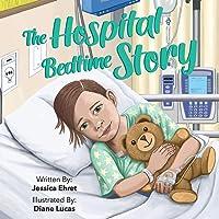 The Hospital Bedtime Story