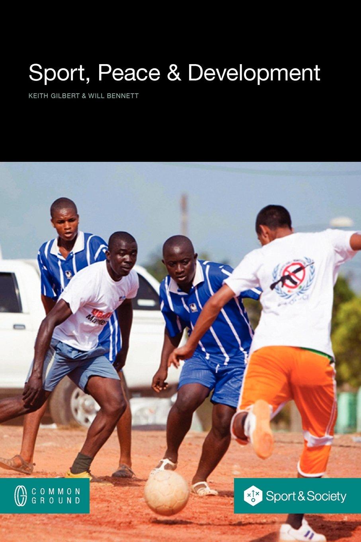 Download Sport, Peace, and Development (Social Sciences) pdf epub