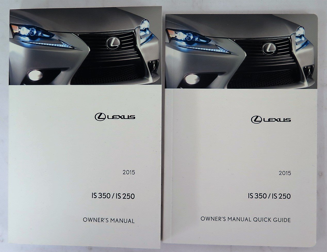 Amazon.com: 2015 Lexus IS 350 / IS 250 Owners Manual Guide Book: Automotive