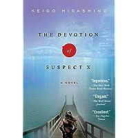 The Devotion of Suspect X: A Detective Galileo Novel: 1