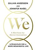 We: A Manifesto for Women Everywhere