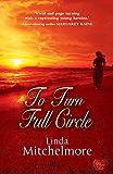 To Turn Full Circle (Choc Lit) (Emma Book 1)