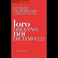 Loro diranno, noi diciamo: Vademecum sulle riforme istituzionali (Italian Edition) book cover