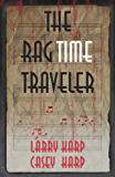 The RagTime Traveler (Ragtime Mysteries Book 4)