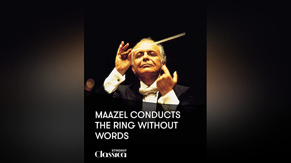 Maazel conducts The Ring Without Words