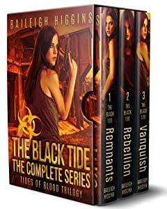The Black Tide: Boxed Set (Tides of Blood Trilogy - A Post-Apocalyptic Thriller)