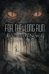 For the Long Run Kindle Edition