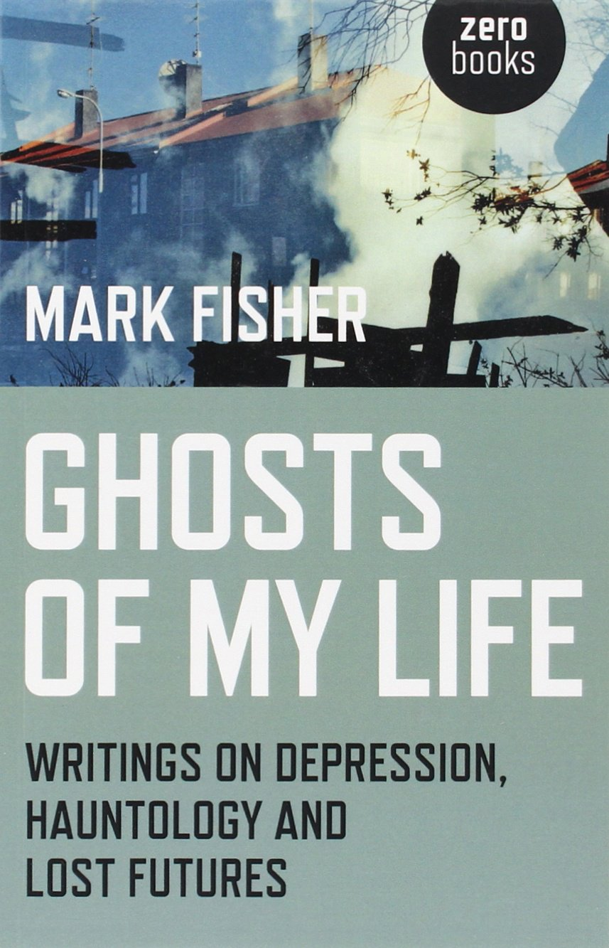Download Ghosts of My Life: Writings on Depression, Hauntology and Lost Futures PDF