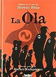 La Ola (Novela Grafica (takatuka))