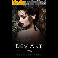 Deviant: A Dark Enemies to Lovers Reverse Harem Romance (Boys Of Winter Book 3)