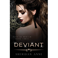 Deviant: A Dark Enemies to Lovers Reverse Harem Romance (Boys Of Winter Book 3) (English Edition)