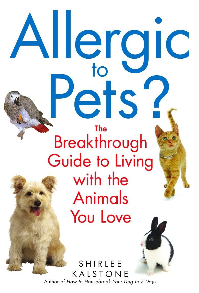 Download Allergic to Pets?: The Breakthrough Guide to Living with the Animals You Love ebook