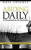 Abiding Daily: A Devotional on the Beatitudes