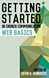 Getting Started in Church Communication: Web Basics