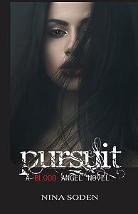 Pursuit (Blood Angel Series) (Volume 4)