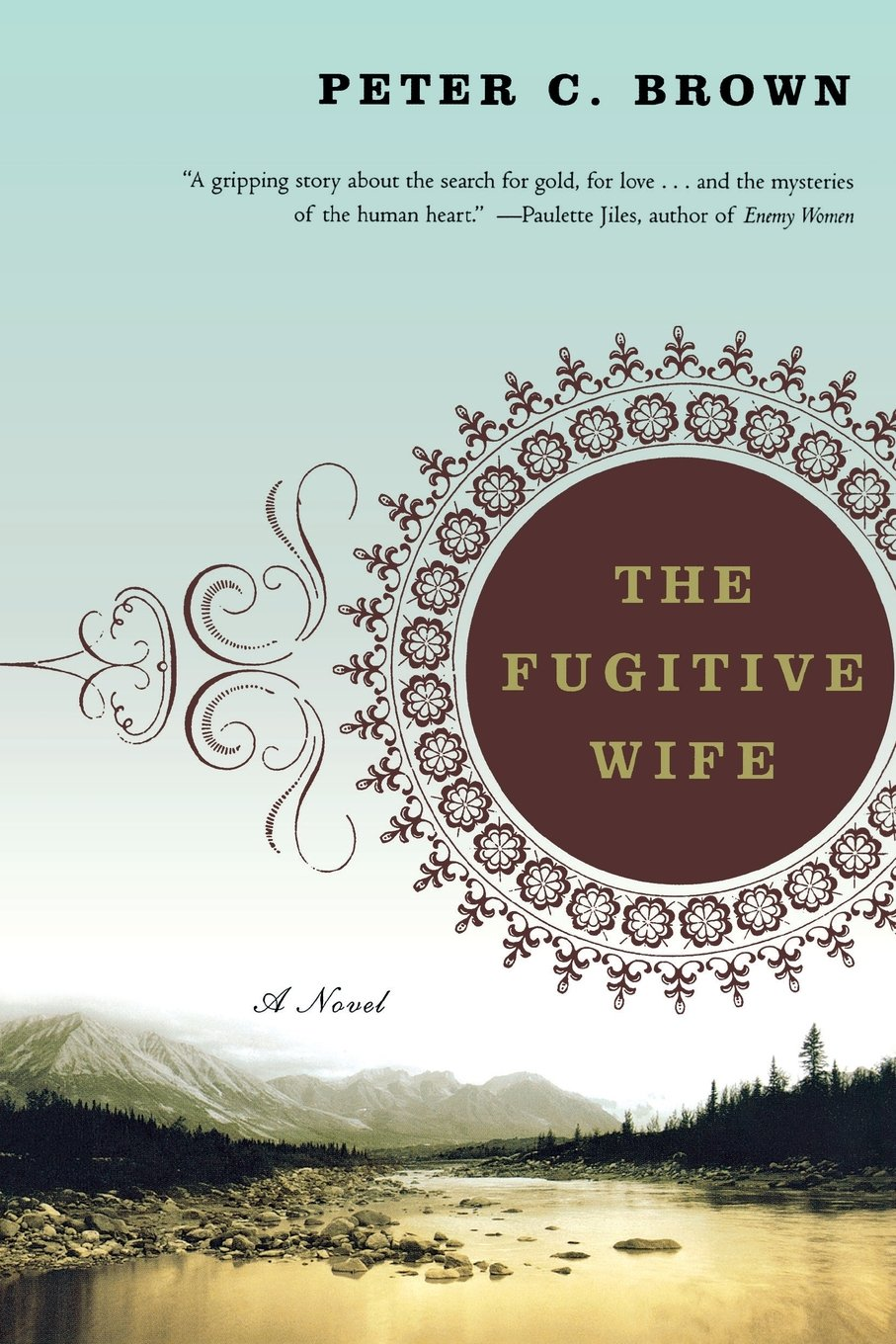The Fugitive Wife: A Novel: Peter C Brown: 9780393329759: Amazon: Books