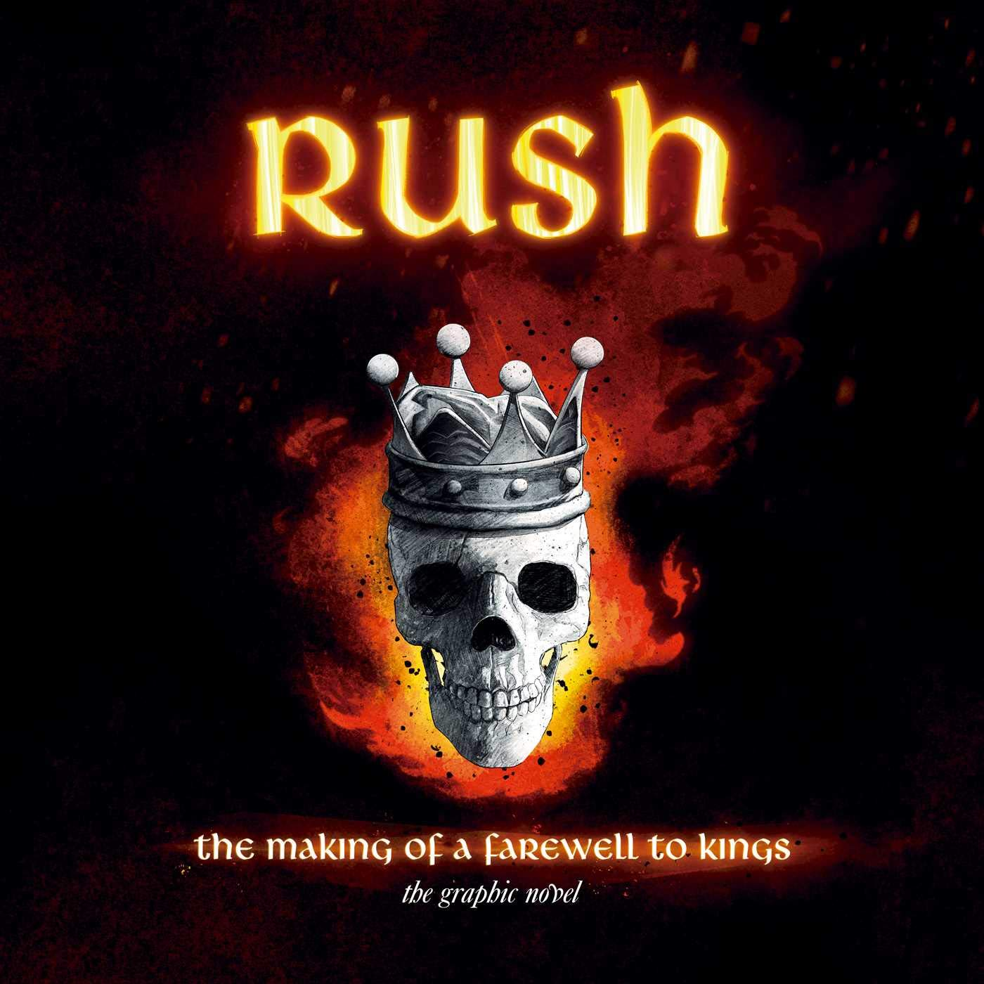 Rush: The Making of A Farewell to Kings: The Graphic Novel by Fantoons