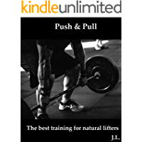 Pull & Push - best training for natural lifters