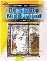 Death Be Not Proud (Exploring Literature Teaching