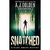Snatched: A Diana Hunter Mystery (Diana Hunter Mystery Series)