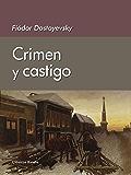 Crimen y castigo eBook: Fedor Dostoiewski: Amazon.es