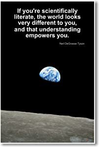 Neil DeGrasse Tyson - If You're Scientifically Literate - NEW Famous Scientist Classroom Poster