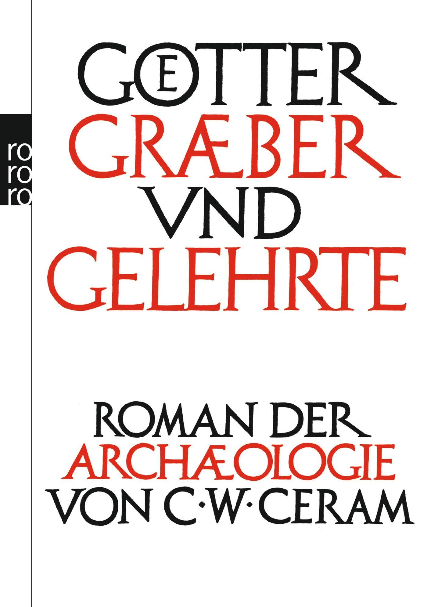 gtter-grber-und-gelehrte-roman-der-archologie