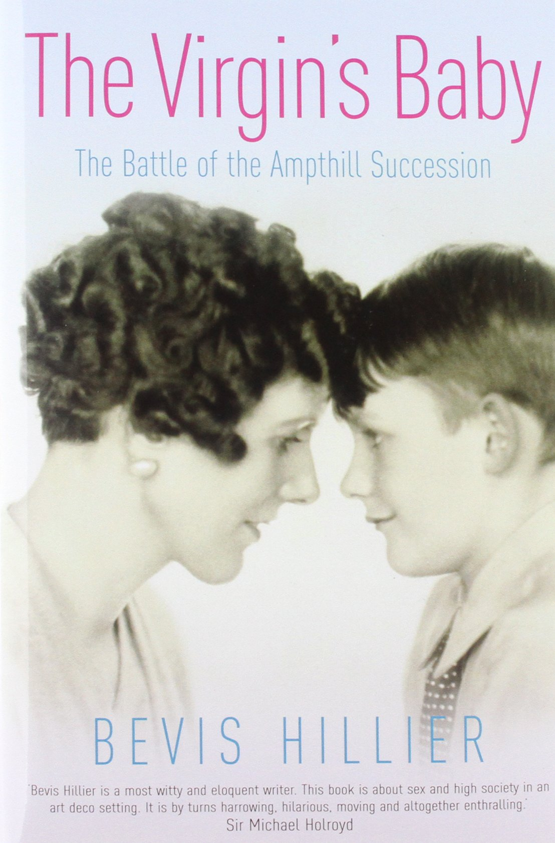 the-virgin-s-baby-the-battle-of-the-ampthill-succession