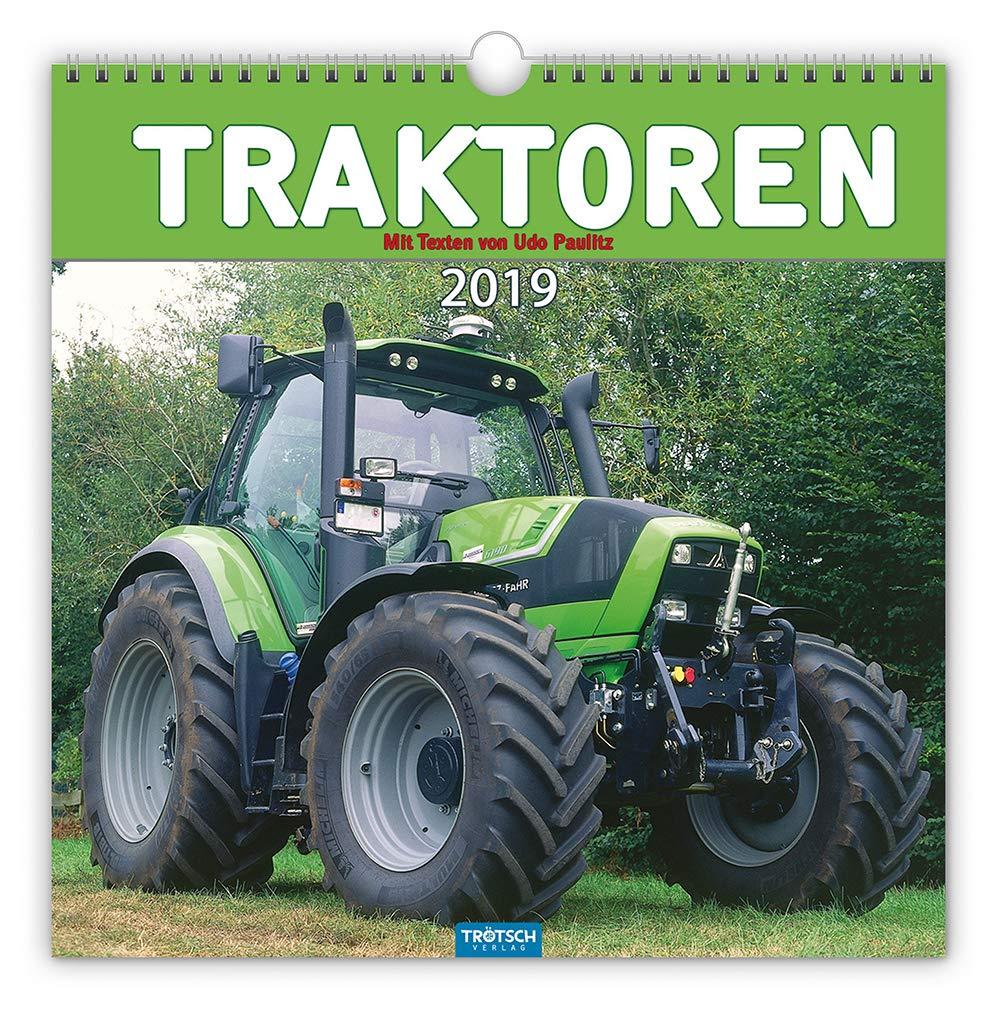 Technikkalender Traktoren 2019 Landwirtschaft Landmaschinen  Mit Texten Von Udo Paulitz