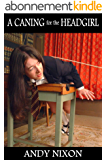 A Judicial Caning for Mother and Daughter: and other